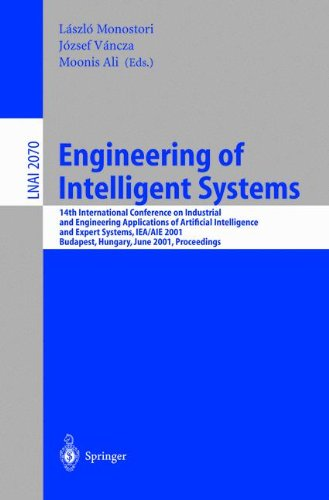 Engineering Of Intelligent Systems: 14Th International Conference On Industrial And Engineering Applications Of Artificial Intelligence And Expert ... / Lecture Notes In Artificial Intelligence)
