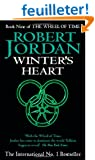THE WHEEL OF TIME. : BOOK 9, WINTER'S HEART