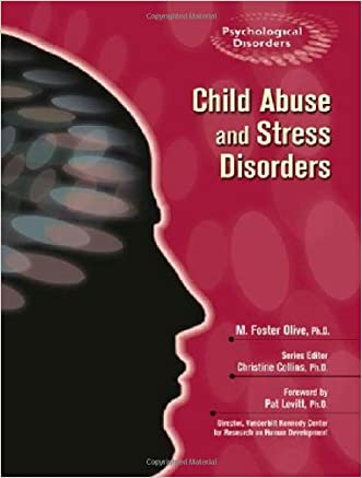 Child Abuse and Stress Disorders (Psychological Disorders)