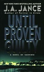Until Proven Guilty (J. P. Beaumont Novel Book 1)