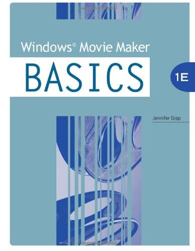 Windows Movie Maker BASICS (Basics Series)
