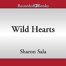 Wild Hearts: Secrets and Lies, Book 1 (       UNABRIDGED) by Sharon Sala Narrated by Nina Alvamar
