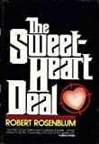 Sweetheart Deal (0586044043) by Robert Rosenblum