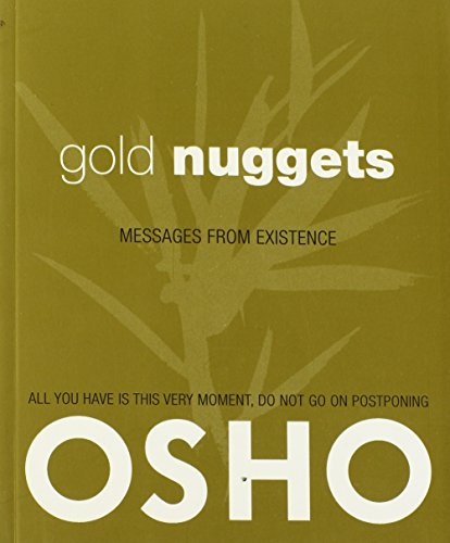 Gold Nuggets: Messages from Existence
