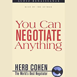 You Can Negotiate Anything | [Herb Cohen]