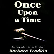 Once Upon a Time (       UNABRIDGED) by Barbara Fradkin Narrated by Kevin Kraft
