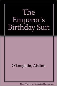 The Emperor's Birthday Suit: Aislinn O'Loughlin, Marie