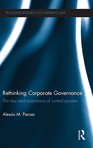 Rethinking Corporate Governance: The Law and Economics of Control Powers (Routledge Research in Corporate Law)