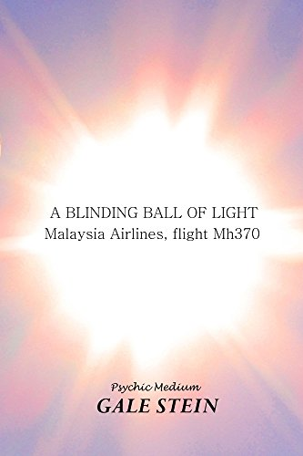 a-blinding-ball-of-light-malaysia-airlines-flight-mh370-english-edition