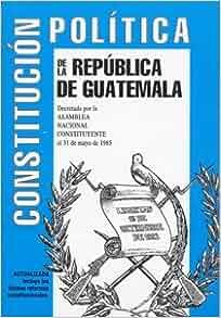 la República de Guatemala: Editorial Piedra Santa: Amazon.com: Books