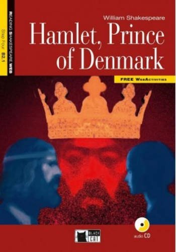 Hamlet, prince of Denmark. Con CD Audio