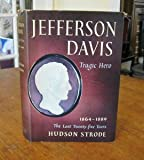 img - for Jefferson Davis: Tragic Hero book / textbook / text book