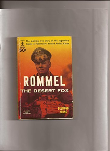 an analysis of the book rommel the desert fox by desmond young The man who wrote the book of rommel plays himself and his name is desmond young and he was a real soldier of world war 2.
