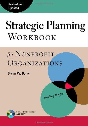 Strategic Planning Workbook for Nonprofit Organizations,...