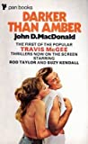 Darker Than Amber (0330026054) by John D. MacDonald