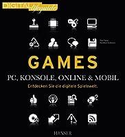 Games – PC, Konsole, online & mobil: Entdecken Sie die digitale Spielewelt ebook download