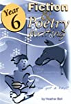 Year 6 - Fiction and Poetry Writing:...