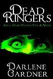 Dead Ringers Volumes 4-6
