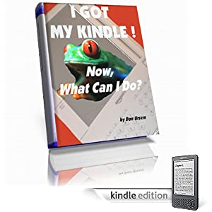 I Got My Kindle Wireless Reading Device! Now What Can I Do? EVERYTHING For Email PDFs Free eBooks Graphics Audio & Fun