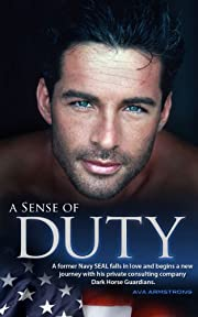 A Sense of Duty (Dark Horse Guardians Book 1)