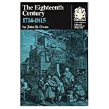 The Eighteenth Century: 1714-1815 (The Norton Library History of England ; N366) (0393003663) by John Beresford Owen