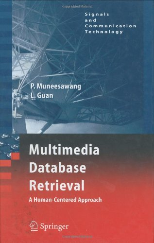 Multimedia Database Retrieval:: A Human-Centered Approach