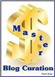 Master Blog Curation