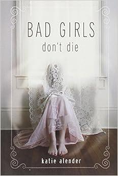 Bad Girls Don't Die Series