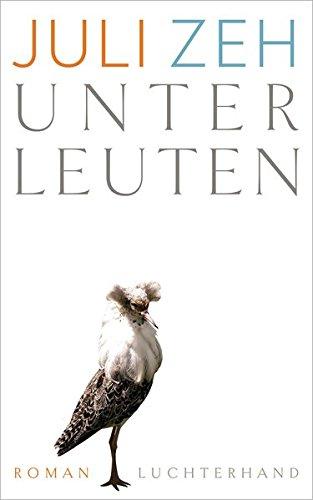 Unterleuten: Roman das Buch von Juli Zeh - Preise vergleichen & online bestellen