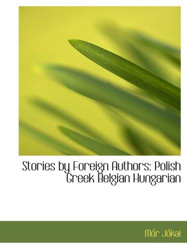 Histoires écrits par des auteurs étrangers : polonais grec hongrois belge