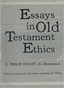 ethical values in the old testament Morality and the old testament law: seven quick points the existence of moral values and the old testament law codes to be inspired.