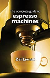 The complete guide to espresso machines made by Haduvdevan publisher