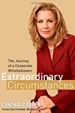Extraordinary Circumstances: The Journey of a Corporate Whistleblower