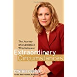 Extraordinary Circumstances: The Journey of a Corporate Whistleblower ~ Cynthia Cooper