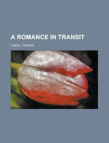 A Romance in Transit