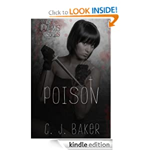 Poison (The Lazarus Series, Book Six) C. J. Baker