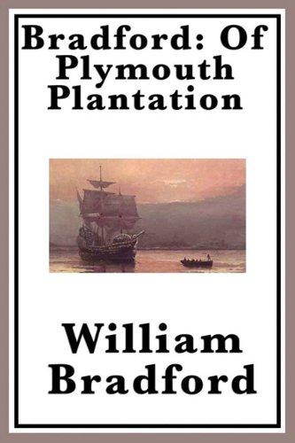 Bradford: Of Plymouth Plantation