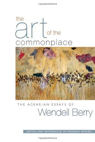 home economics fourteen essays wendell berry Find home economics by berry, wendell at biblio home berry, wendell home economics this copy of home economics: fourteen essays offered for sale by discover.