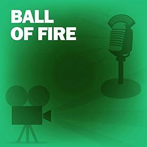 Ball of Fire Radio/TV Program