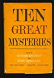 Ten Great Mysteries.