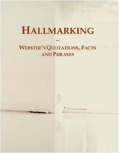 Hallmarking: Webster's Quotations, Facts and Phrases