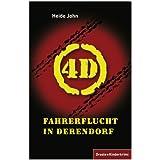 """4D Fahrerflucht in Derendorfvon """"Heide John"""""""