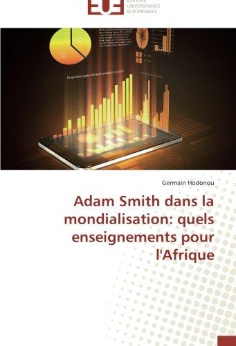 Adam Smith dans la mondialisation: quels enseignements pour l'Afrique