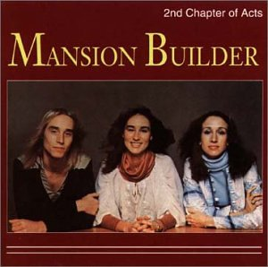 2nd Chapter Of Acts - Mansion Builder - Zortam Music