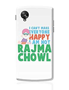 PosterGuy Google Nexus 5 Case Cover - I Can'T Make Everyone Happy | I Am Not Rajma Chowl Funny | Designed by: Sikh Park