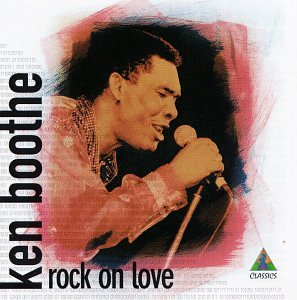 KEN BOOTHE - Rock On Love - Zortam Music
