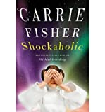 img - for [(Shockaholic )] [Author: Carrie Fisher] [Jun-2011] book / textbook / text book