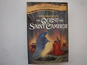 The Quest for Saint Camber (Volume III of the Histories of King Kelson) by KATHERINE KURTZ