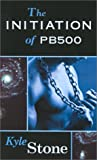 img - for The Initiation of PB 500 book / textbook / text book