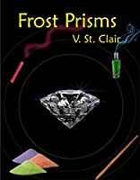 Frost Prisms (The Broken Prism Book 5) (English Edition)